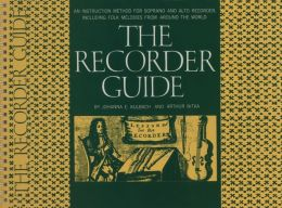 Recorder Guide: An Instruction Method for Soprano and Alto Recorder Including Folk Melodies