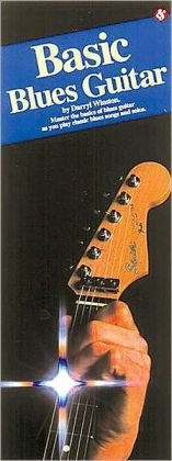 Basic Blues Guitar: (Compact Reference Library Series)