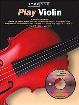 Step One: Play Violin (Book. & CD)