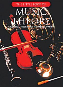 The Little Book of Music Theory