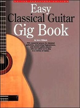 Easy Classical Guitar Gig Book