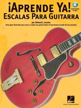 Aprende Ya Escalas Para Guitarra with CD