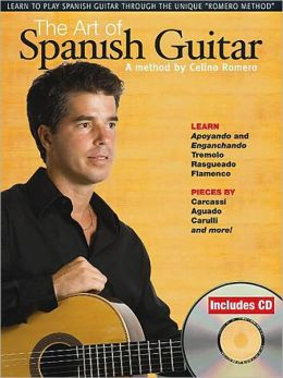 The Art of Spanish Guitar: A Method