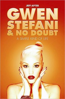 Simple Kind of Life: Gwen Stefani and No Doubt