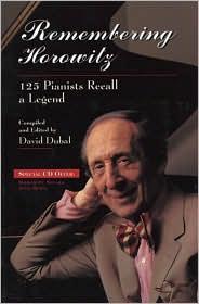 Remebering Horowitz: 125 Pianists Recall a Legend