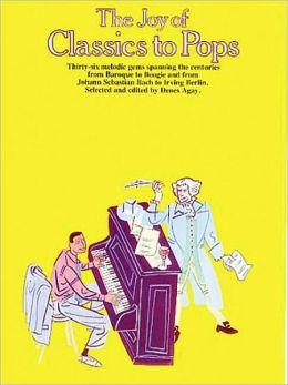 The Joy of Classics to Pops