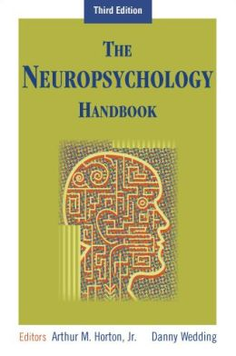 The Neuropsychology Handbook: Third Edition