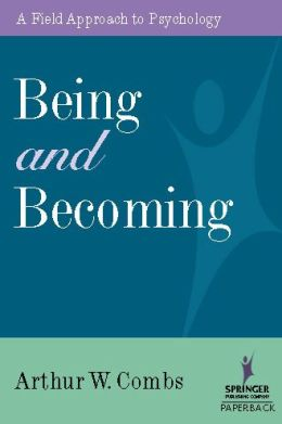 Being and Becoming: A Field Approach to Psychology