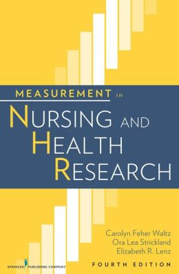 Measurement in Nursing and Health Research, Fourth Edition