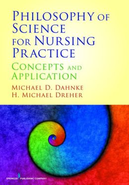Philosophy of Science for Nursing Practice: Concepts and Application