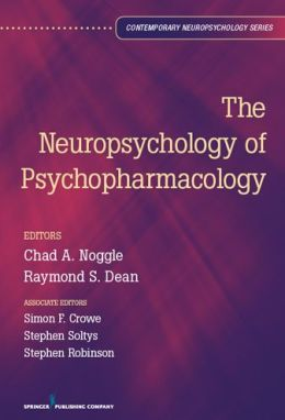 The Neuropsychology of Psychopharmacology