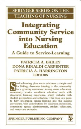 Integrating Community Service Into Nursing Education