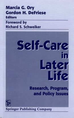 Self Care in Later Life: Research, Program, and Policy Issues