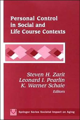 Personal Control in Social and Life Course Contexts