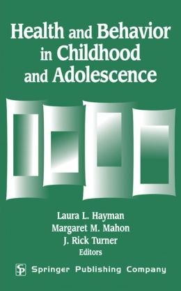 Health And Behavior In Childhood And Adolescence
