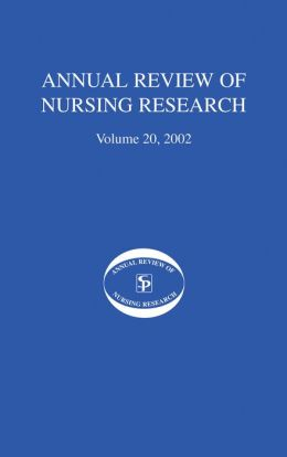 Annual Review Of Nursing Research, Volume 20, 2002: Geriatric Nursing Research