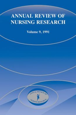 Annual Review Of Nursing Research V9