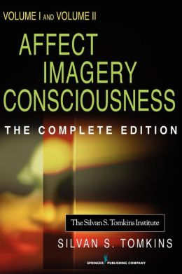 Affect Imagery Consciousness: Volume I: The Positive Affects and Volume II: The Negative Affects