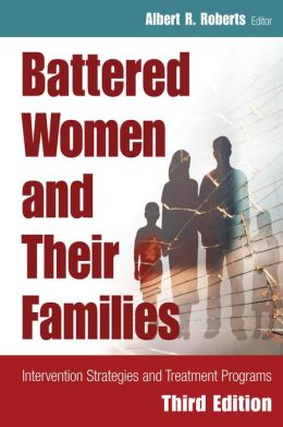 Battered Women and Their Families: Intervention Strategies and Treatment Programs, Third Edition