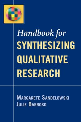 Handbook for Synthesizing Qualitative Research