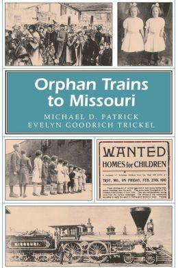 Orphan Trains to Missouri