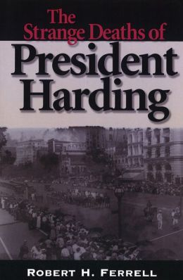 The Strange Deaths of President Harding