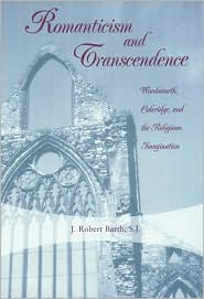 Romanticism and Transcendence: Wordsworth, Coleridge, and the Religious Imagination