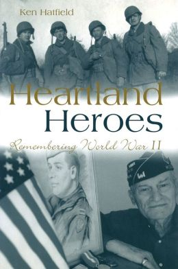 Heartland Heroes: Remembering World War II