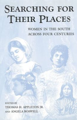 Searching for Their Place: Women in the South Across Four Centuries