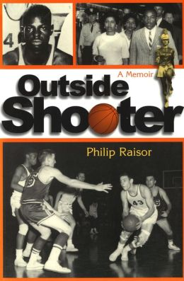 Outside Shooter (Sports and American Culture Series): A Memoir