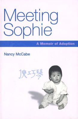 Meeting Sophie: A Memoir of Adoption