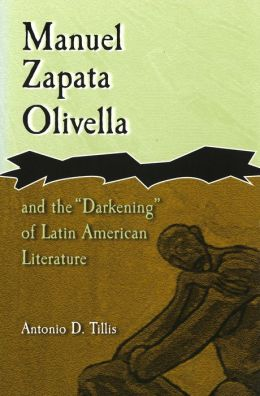Manuel Zapata Olivella and the ''Darkening'' of Latin American Literature