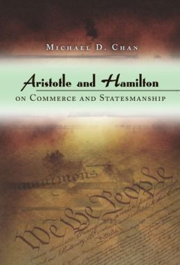Aristotle and Hamilton on Commerce and Statesmanship