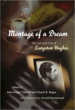 Montage of a Dream: The Art and Life of Langston Hughes