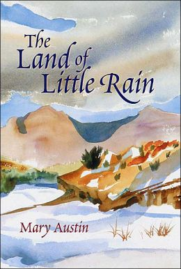The Land of Little Rain: California and the Southwest