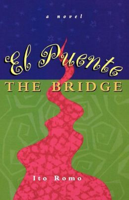 El Puente/The Bridge