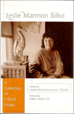 Leslie Marmon Silko: A Collection of Critical Essays