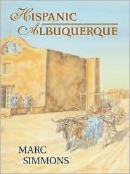 Hispanic Albuquerque, 1706-1846