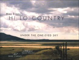 Max Evans' Hi Lo Country: Under the One-Eyed Sky