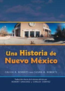 Una Historia de Nuevo Mexico: Tradución directa de la tercera edición