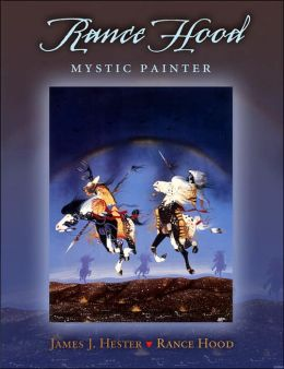 Rance Hood: Mystic Painter