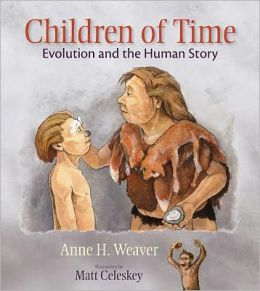 Children of Time: Evolution and the Human Story