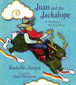 Juan and the Jackalope: A Children's Book in Verse