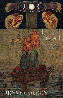 Blood Desert: Witnesses, 1820-1880