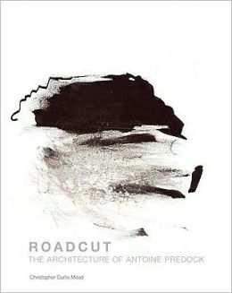 Roadcut: The Architecture of Antoine Predock