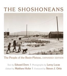 The Shoshoneans: The People of the Basin-Plateau, Expanded Edition.