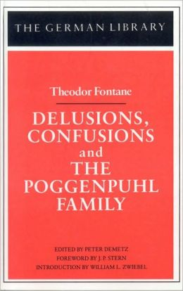 Delusions, Confusions And The Poggenpuhl/ Theodor Fontane