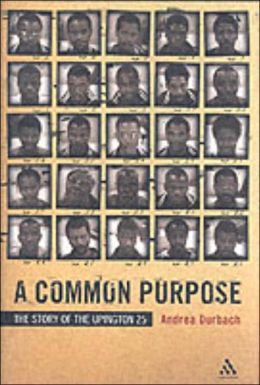 A Common Purpose: The Story of the Upington 25