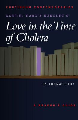 Gabriel Garcia Marquez's Love in the Time of Cholera