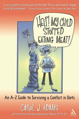 Help! My Child Stopped Eating Meat! And Milk! And Cheese! And Eggs! (What's Left to Eat?)